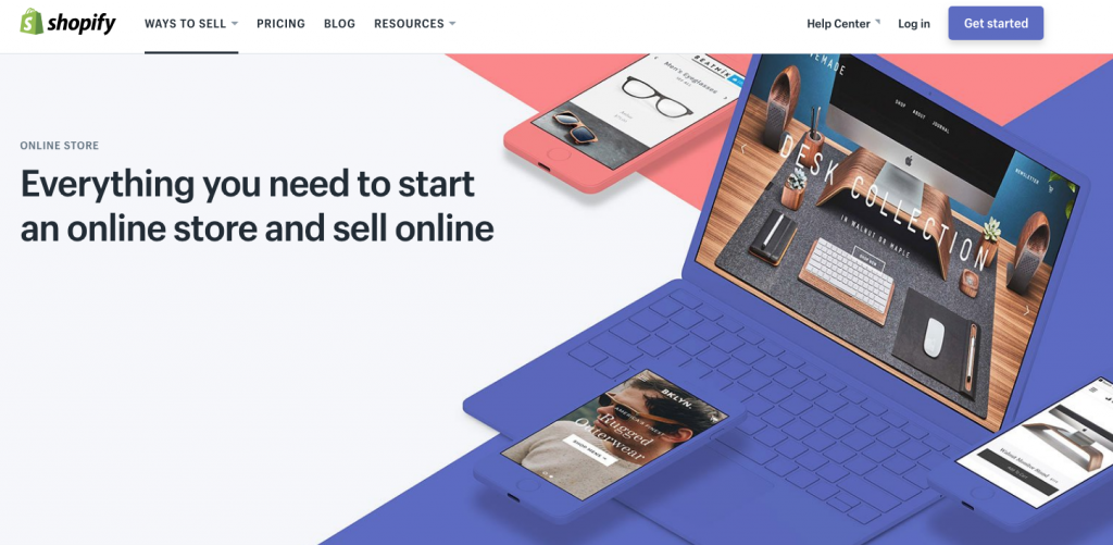 Shopify provides everything you need to start a store online.